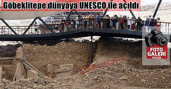 UNESCO Göbeklitepe'yi dünyaya açtı