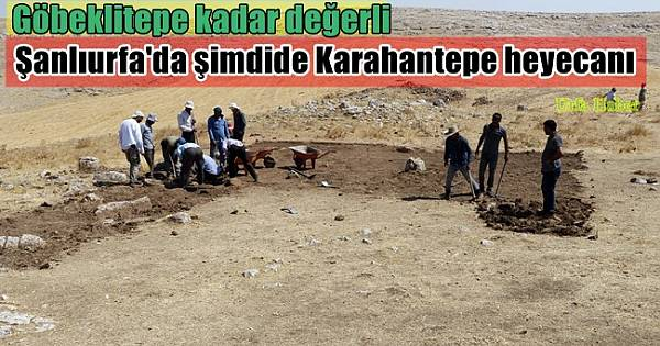 Göbeklitepe'den sonra Karahantepe heyecanı