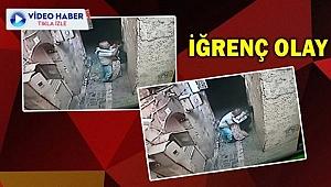 Urfa'da sapık dehşeti kameralara yansıdı