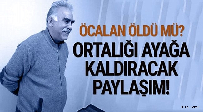 Abdullah Öcalan öldü mü? Son dakika!