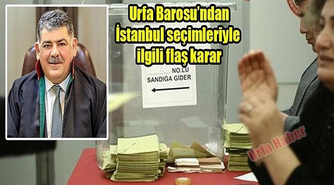 Urfa Barosu'ndan İstanbul tepkisi...