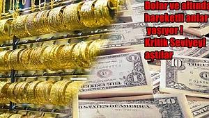 Altın ve dolar yükselişe geçti! İşte son durum