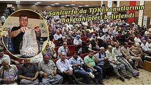 Şanlıurfa'da TOKİ konutlarının hak sahipleri belirlendi