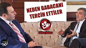Abdullah Gül'e Babacan'ı Anlattı