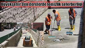 Büyükşehir'den derelerde temizlik seferberliği