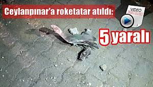 Ceylanpınar'a roketatar atıldı: 5 yaralı - İLK GÖRÜNTÜLER / GÜNCELLENDİ-