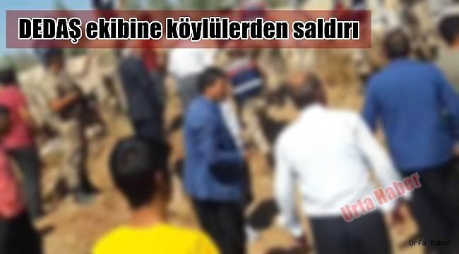 DEDAŞ ekibine köylülerden saldırı