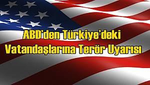 ABD Vatandaşlarını Urfa İçin Uyardı