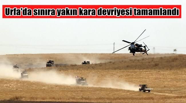Urfa'da sınıra yakın kara devriyesi tamamlandı