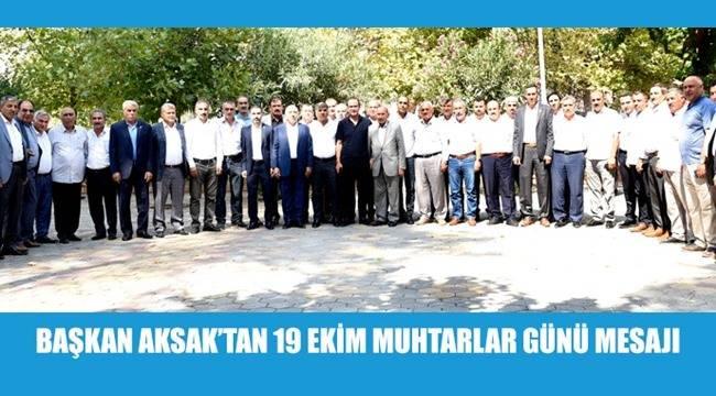 Başkan Aksak: Muhtarlar yerel yönetimin yapı taşıdır