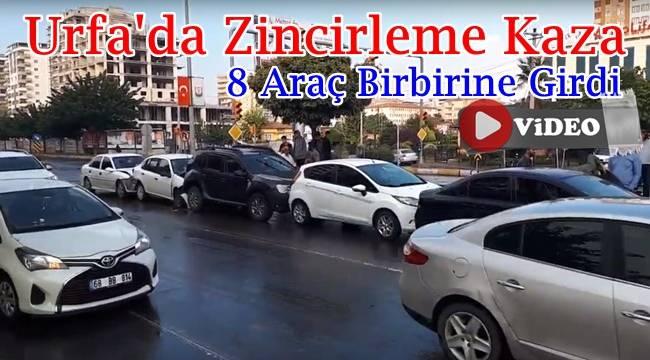 Urfa'da 8 Araç Zincirleme kaza yaptı