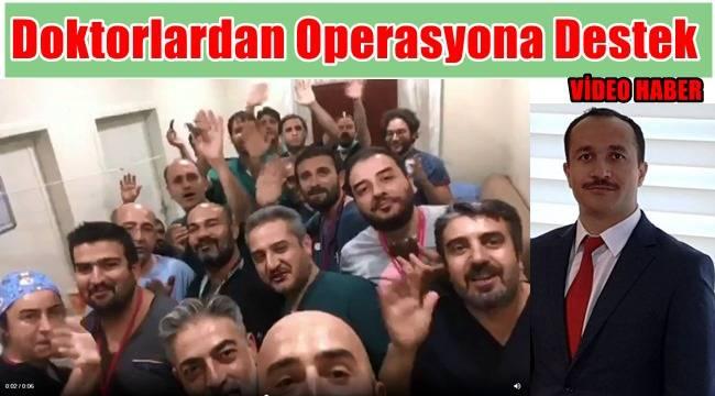 Urfa'da doktorlardan operasyona destek