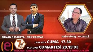 Ahin Güneş' Edessa TV'nin konuğu olacak