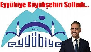 Eyyübiye Büyükşehiri Solladı...