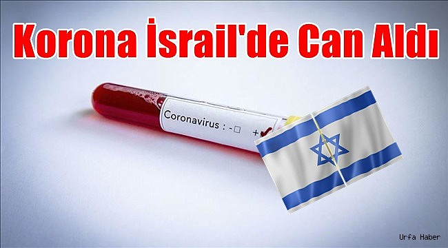 Korona İsrail'de Can Aldı...