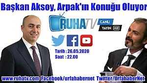 Başkan Aksoy Ruha TV'nin Konuğu Oluyor