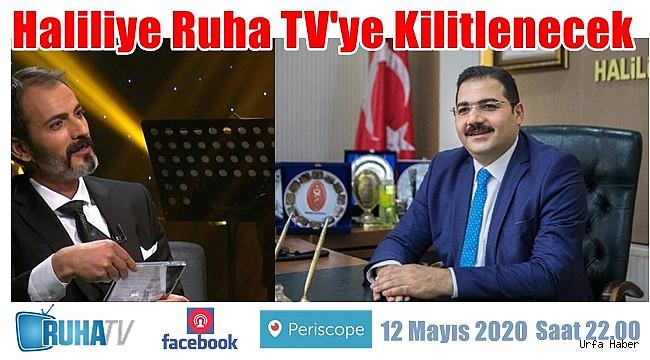 Haliliye Ruha TV'ye Kilitlenecek
