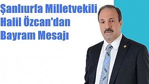 Vekil Özcan'dan Bayram Mesajı
