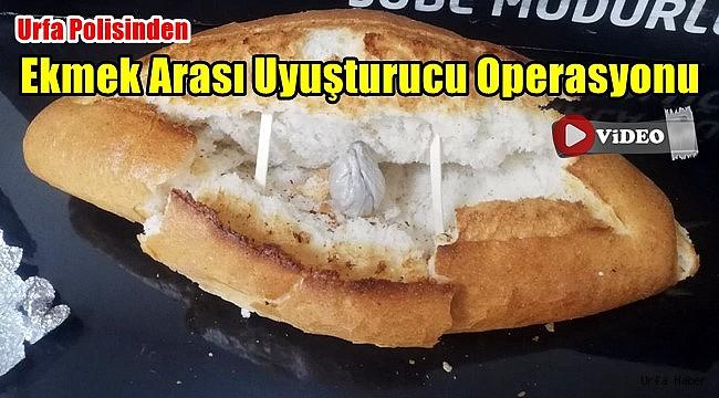 Urfa Polisinden Ekmek Arası Uyuşturucu Operasyonu