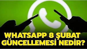 WhatsApp 8 Şubat gizlilik güncellemesi nedir?