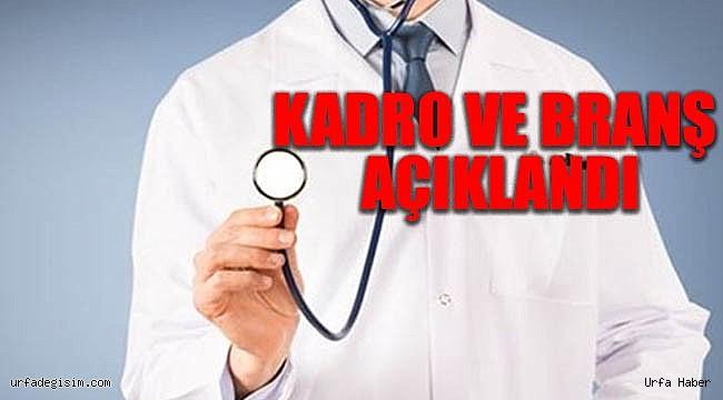 Şanlıurfa'ya hangi branşlarda doktor atanacak?