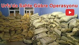 Urfa'da Sahte Gübre Operasyonu