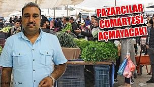 Urfa'da Pazarcılar Açmayacak...