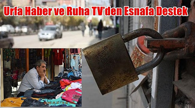 Urfa Haber ve Ruha TV'den Esnafa Destek